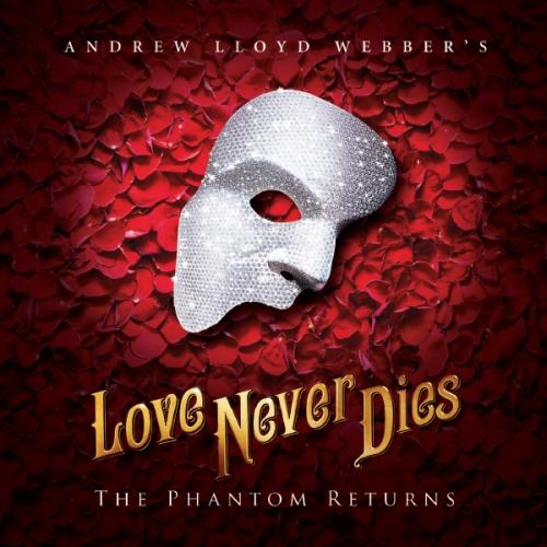 Love Never Dies at Starlight Theatre