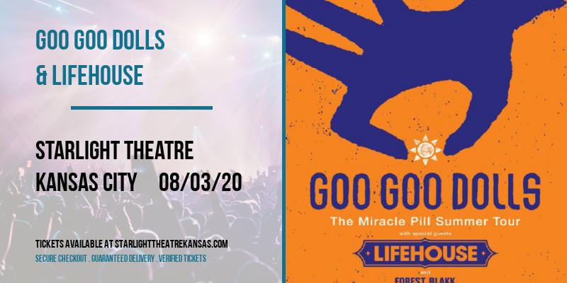Goo Goo Dolls & Lifehouse [POSTPONED] at Starlight Theatre