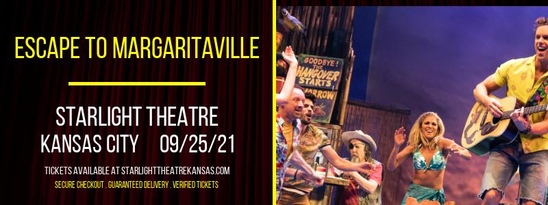 Escape To Margaritaville at Starlight Theatre